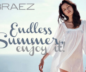 BRAEZ SPRING/SUMMER 2012: ENDLESS SUMMER, ENJOY IT!