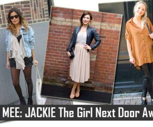 JACKIE The Girl Next Door Award – Show your fabulous sense of fashion!