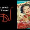WINACTIE – Win 4x Diana Vreeland DVD