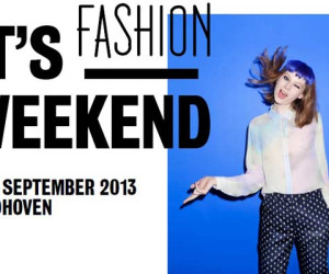 Nieuw Mode Evenement in Eindhoven: It's Fashion Weekend!