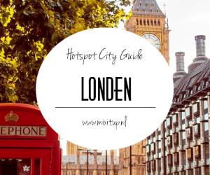 City Guide: Hotspots in Londen