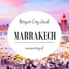 City Guide: Hotspots in Marrakech