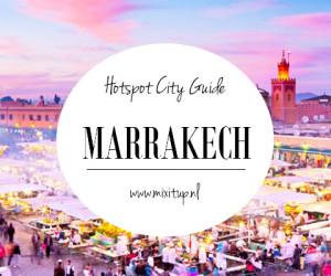 City Guide: Hotspots in Marrakech