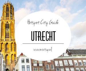 City Guide: Hotspots in Utrecht