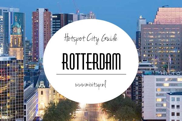 city guide hotspots rotterdam